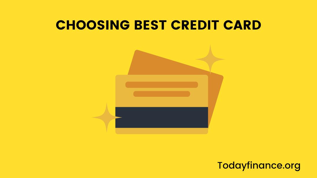 Choosing best Credit Card