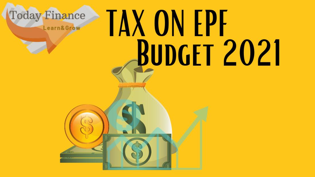 New tax rule on interest earned on EPF