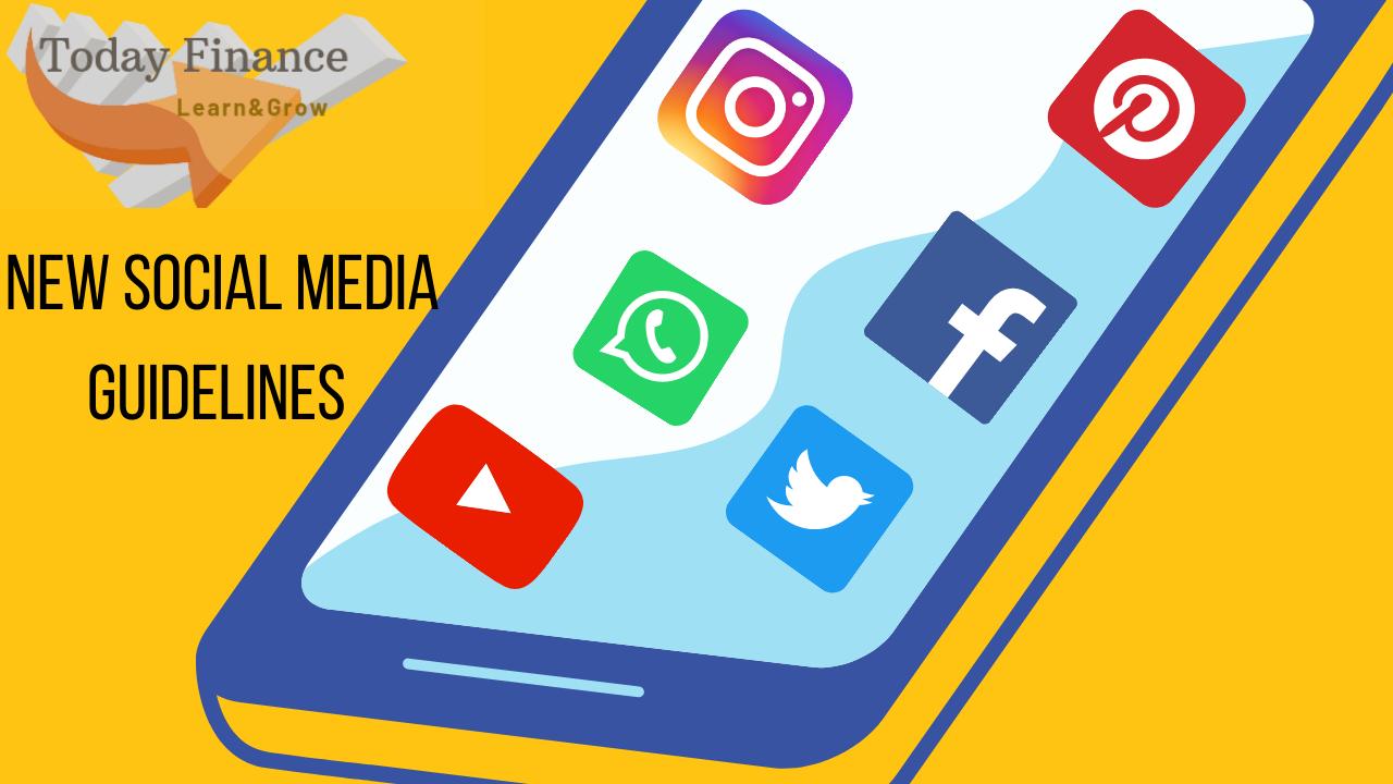 New Guidelines For Social Media